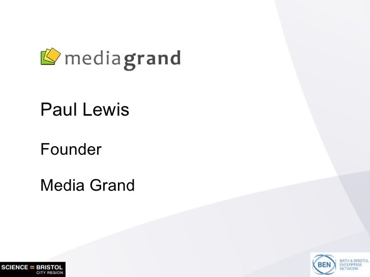 Paul Lewis Founder Media Grand