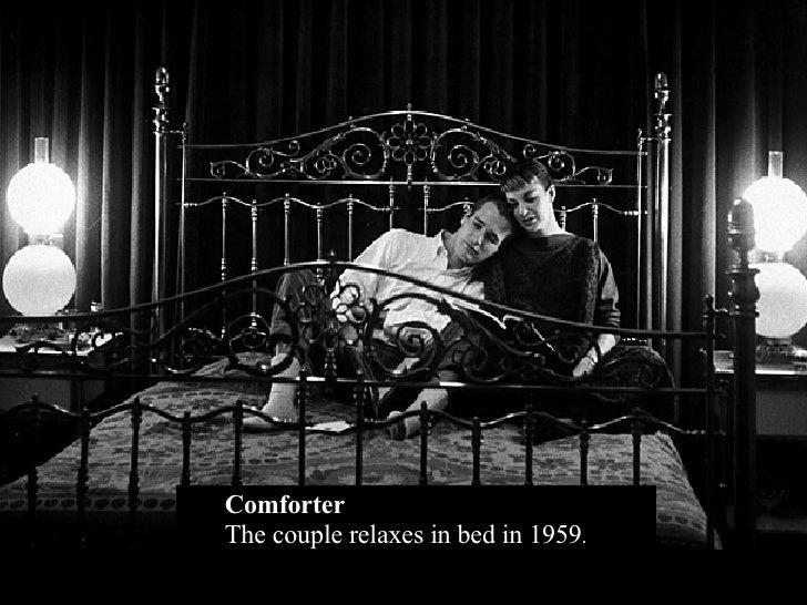 <ul><ul><li>Comforter The couple relaxes in bed in 1959 . </li></ul></ul>
