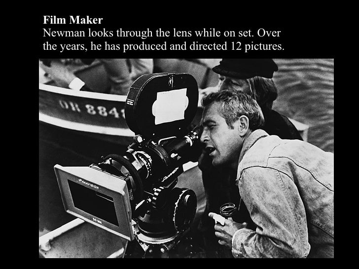 Film Maker Newman looks through the lens while on set. Over the years, he has produced and directed 12 pictures.