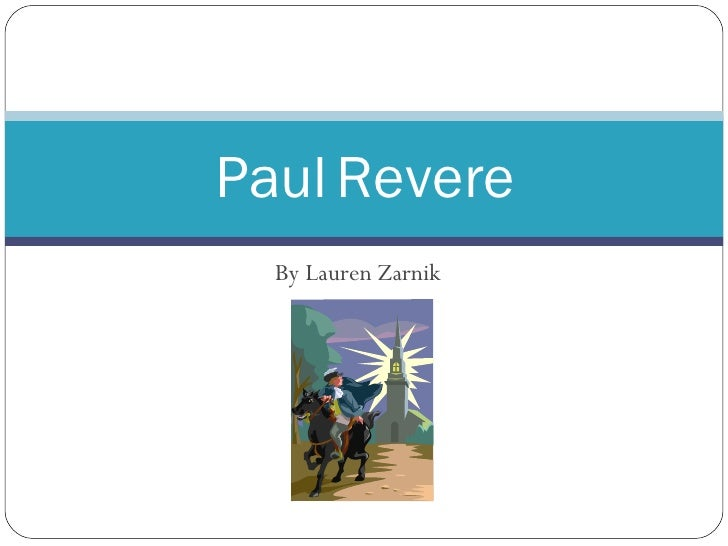 By Lauren Zarnik Paul   Revere