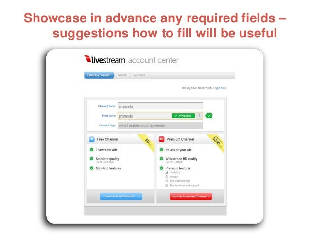 Showcase in advance any required fields – suggestions how to fill will be useful