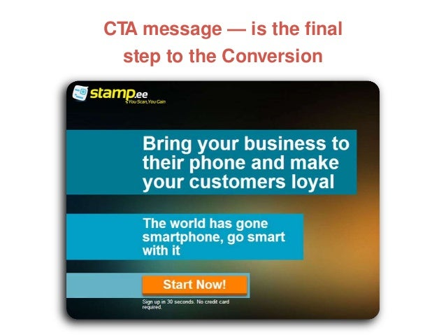 CTA message — is the final step to the Conversion