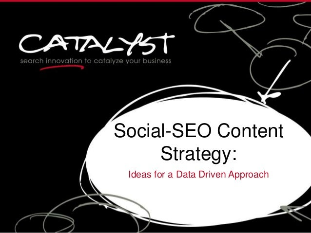 Social-SEO Content Strategy: Ideas for a Data Driven Approach
