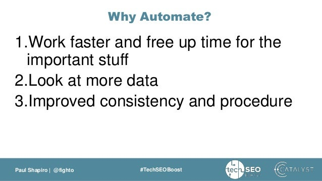 TechSEO Boost 2017: Working Smarter: SEO Automation to Increase Efficiency & Effectiveness Slide 3