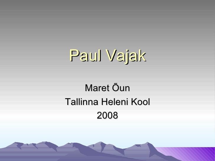Paul Vajak Maret Õun Tallinna Heleni Kool 2008