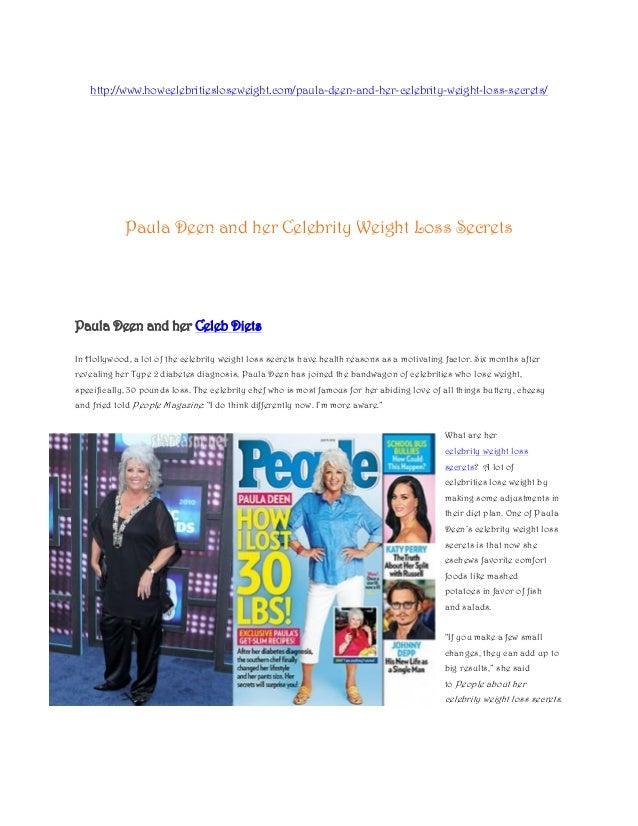 http://www.howcelebritiesloseweight.com/paula-deen-and-her-celebrity-weight-loss-secrets/            Paula Deen and her Ce...