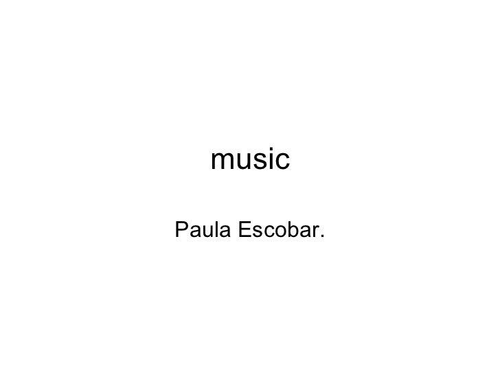 musicPaula Escobar.