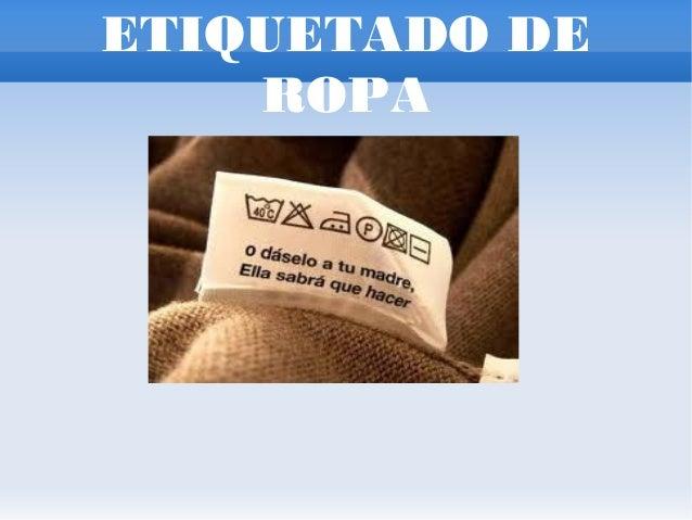 ETIQUETADO DE    ROPA