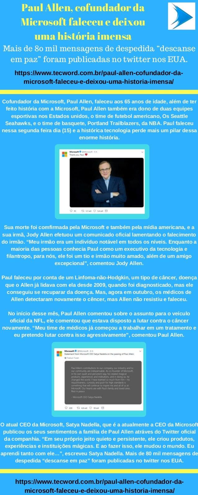 """Paul Allen, cofundador da Microsoft faleceu e deixou uma história imensa Mais de 80 mil mensagens de despedida """"descanse e..."""