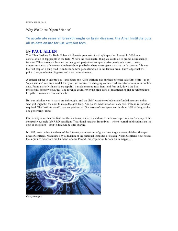 NOVEMBER 30, 2011 Why We Chose Open Science  To accelerate research breakthroughs on brain d...