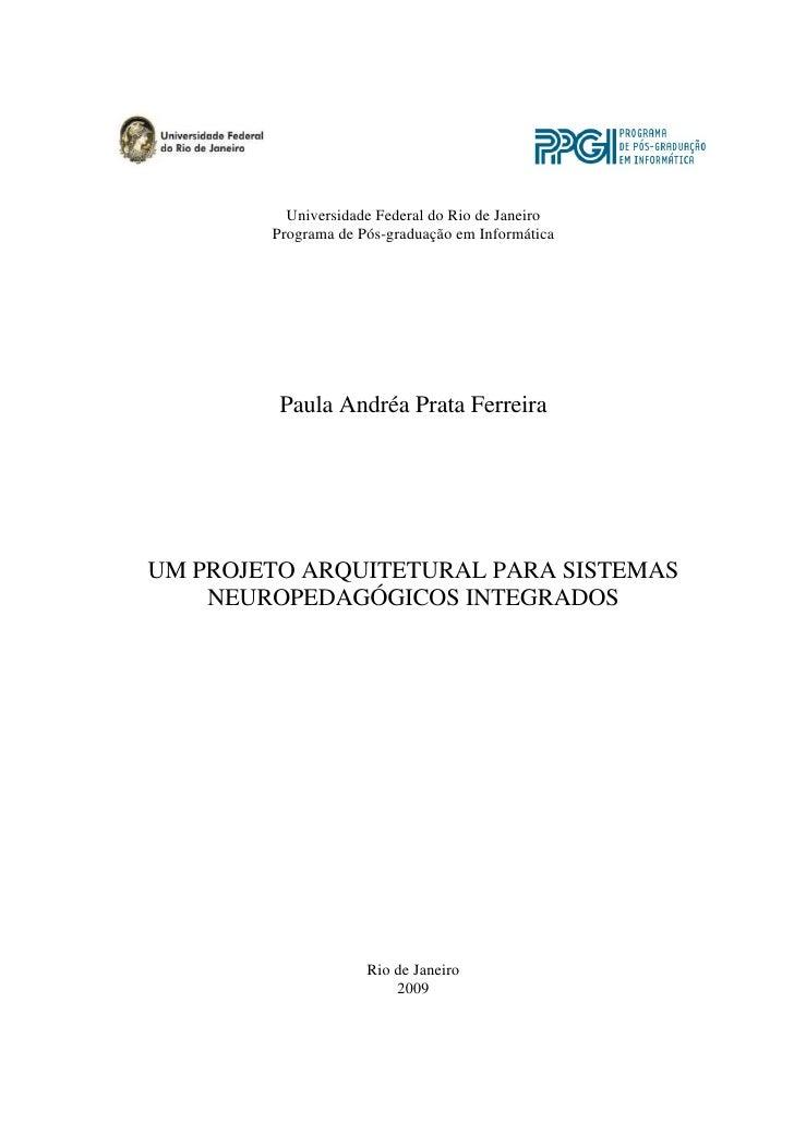 Universidade Federal do Rio de Janeiro         Programa de Pós-graduação em Informática              Paula Andréa Prata Fe...