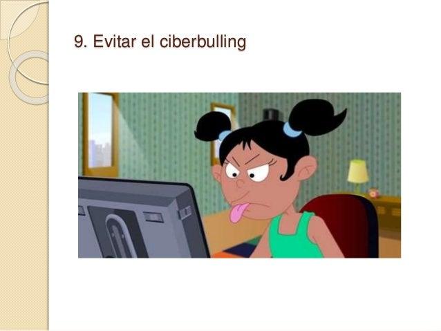 9. Evitar el ciberbulling