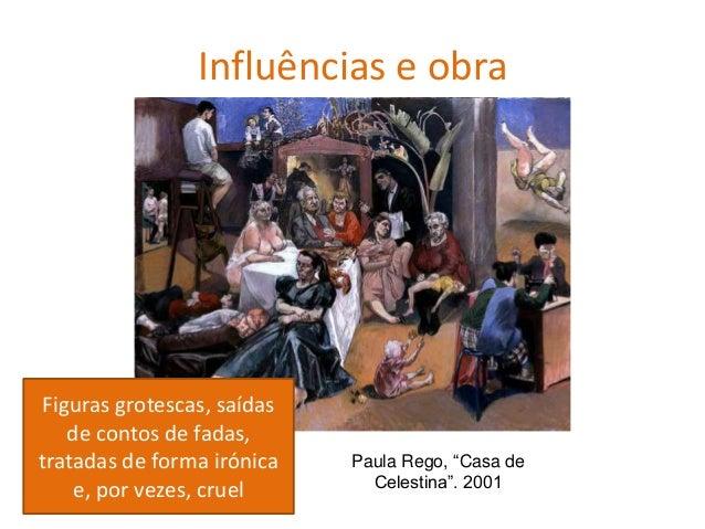 Influências e obra O tema principal são as mulheres troncudas, ossudas, cabeludas , libidinosas Paula Rego, Mulher Cão, 19...