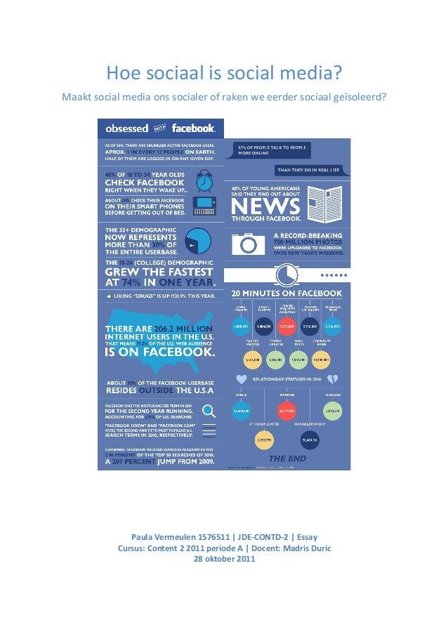 Hoe sociaal is social media?        Maakt social media ons socialer of raken ...