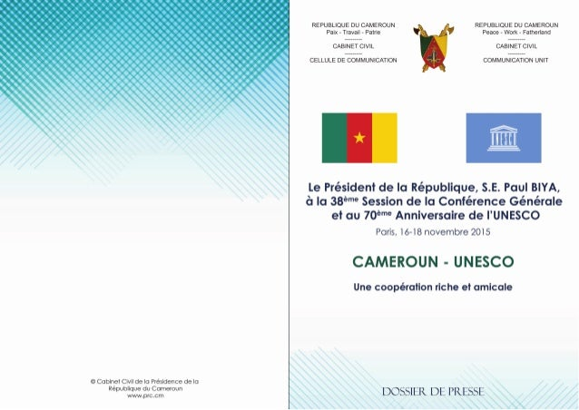 REPUBLIQUE DU CAMEROUN Paix - Travail - Patrie --------- CABINET CIVIL --------- CELLULE DE COMMUNICATION REPUBLIC OF CAME...