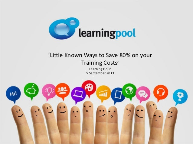 'Little Known Ways to Save 80% on your Training Costs' Learning Hour 5 September 2013