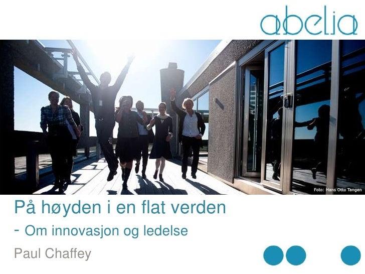 På høyden i en flat verden- Om innovasjon og ledelsePaul Chaffey