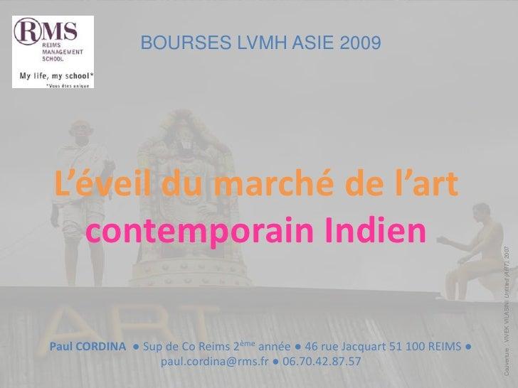 BOURSES LVMH ASIE 2009<br />L'éveil du marché de l'art contemporain Indien<br />Couverture : VIVEK VILASINI Untitled (ART)...