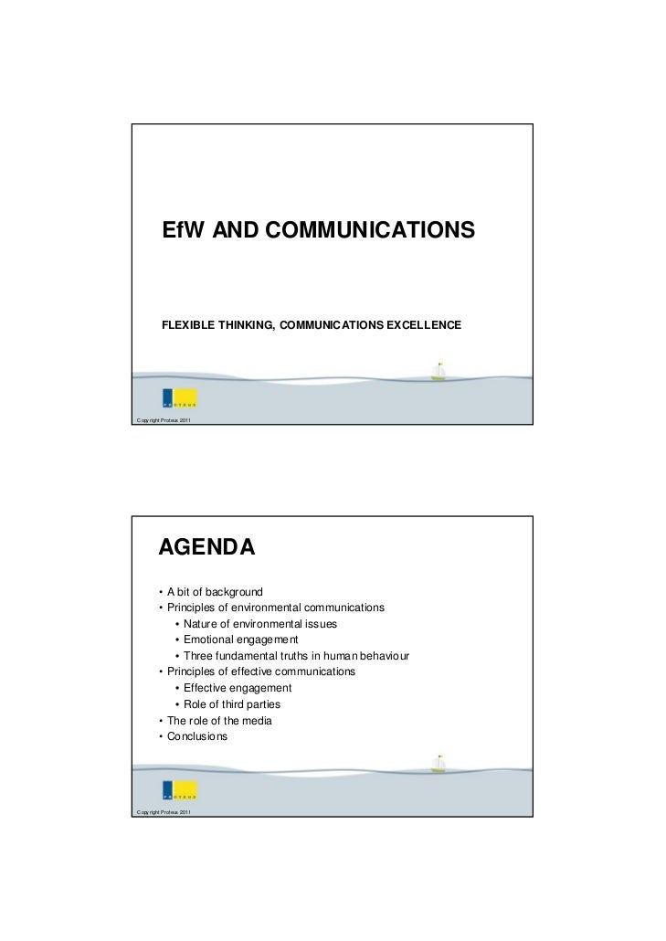 EfW AND COMMUNICATIONS          FLEXIBLE THINKING, COMMUNICATIONS EXCELLENCECopy right Proteus 2011        AGENDA         ...