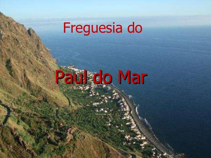 Paul do Mar Freguesia do