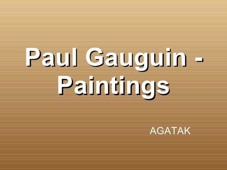 Paul Gauguin - Paintings AGATAK
