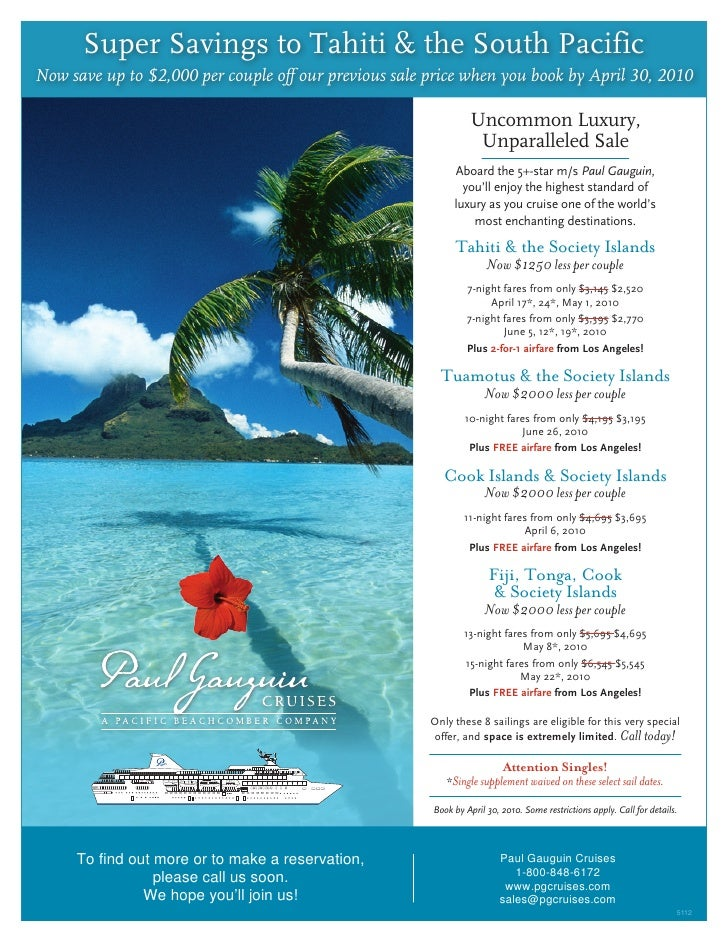 Super Savings to Tahiti & the South Pacific Now save up to $2,000 per couple off our previous sale price when you book by ...