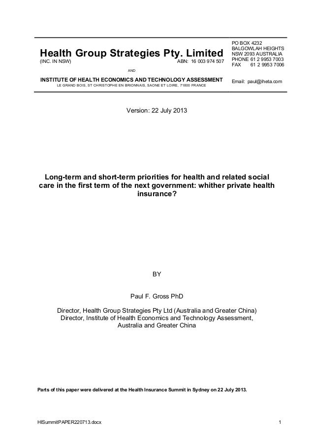 HISummitPAPER220713.docx 1 Health Group Strategies Pty. Limited (INC. IN NSW) ABN: 16 003 974 507 AND INSTITUTE OF HEALTH ...