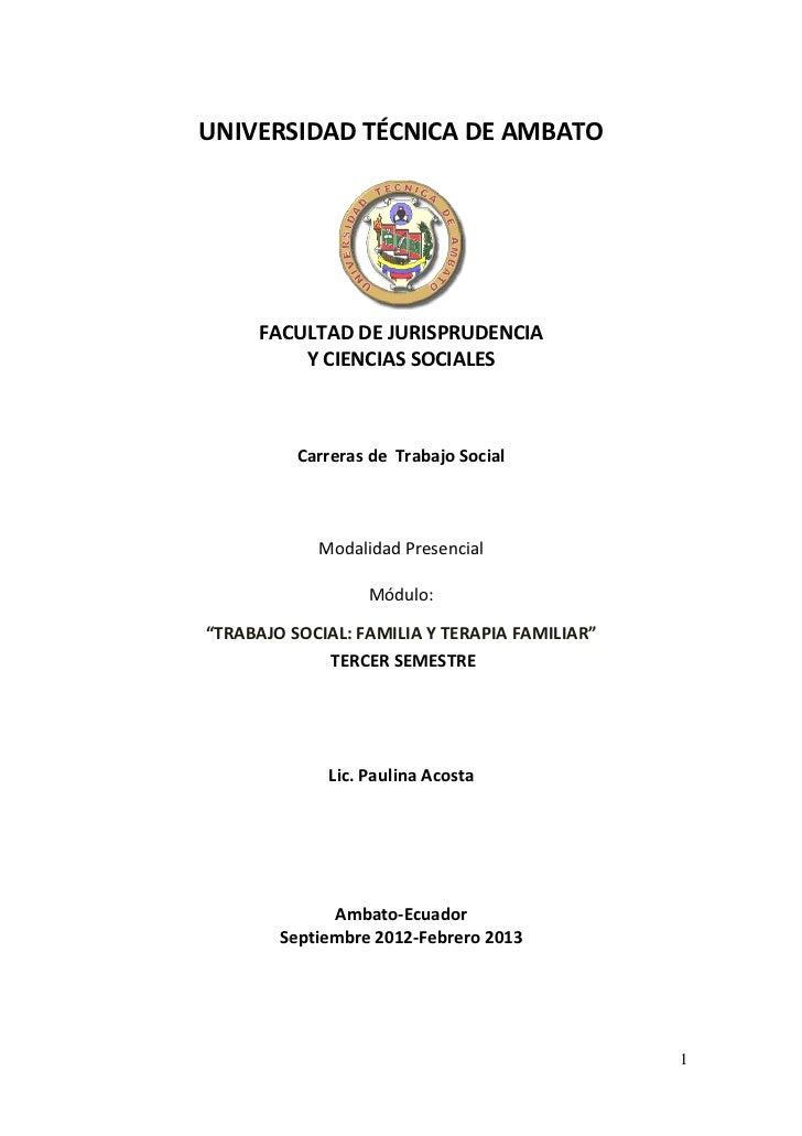 UNIVERSIDAD TÉCNICA DE AMBATO      FACULTAD DE JURISPRUDENCIA          Y CIENCIAS SOCIALES          Carreras de Trabajo So...