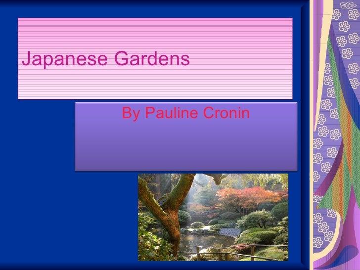 Japanese Gardens By Pauline Cronin
