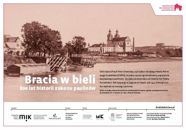 dnidziedzictwa.pl Plansze powstały wramach XXII Małopolskich Dni Dziedzictwa Kulturowego. Brzmi Dobrze Organizator: Założ...