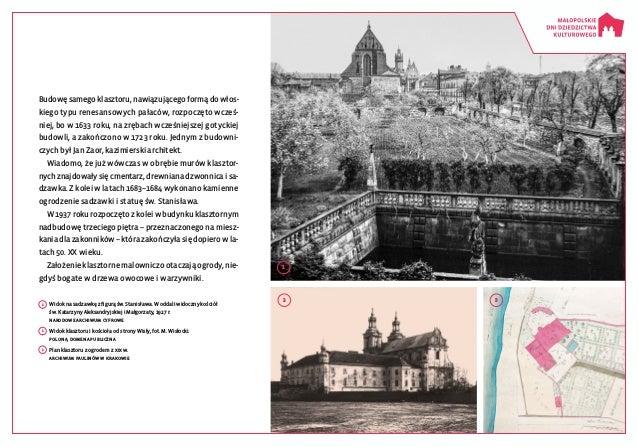 1 2 3 Budowę samego klasztoru, nawiązującego formą do włos kiego typu renesansowych pałaców, rozpoczęto wcześ niej, bo w...