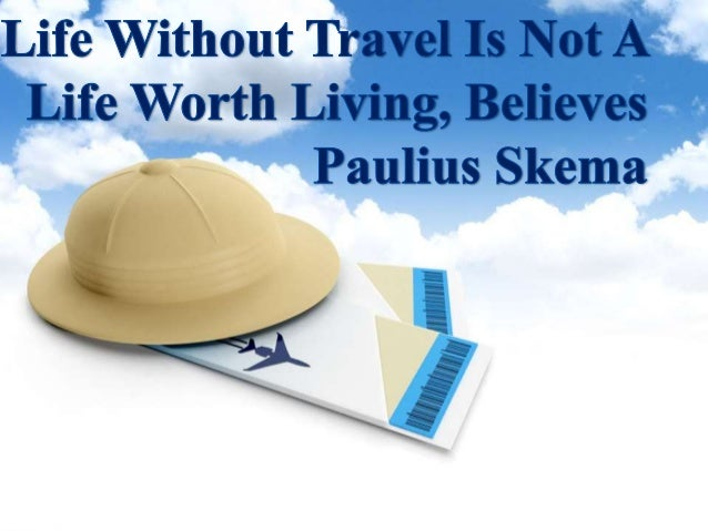 Traveling is a great leisure activity that allows you to explore new places and appreciate the marvels of nature. Paulius ...
