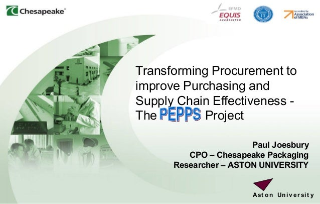 1 Transforming Procurement to improve Purchasing and Supply Chain Effectiveness - The Project Paul Joesbury CPO – Chesapea...