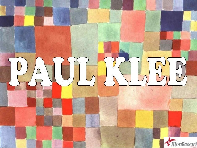 HELLO! MY NAME IS PAUL KLEE. I´M AN ARTIST!