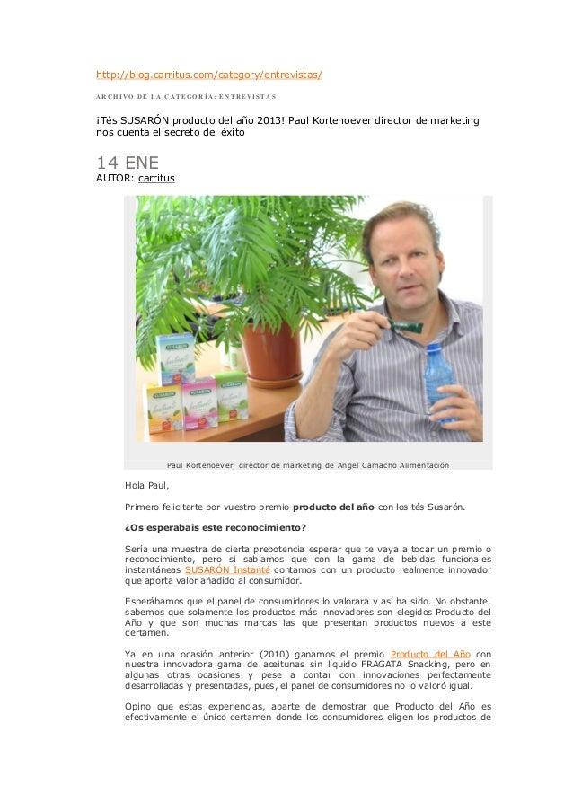 http://blog.carritus.com/category/entrevistas/ARCHIVO DE LA CATEGORÍA: ENTREVISTAS¡Tés SUSARÓN producto del año 2013! Paul...