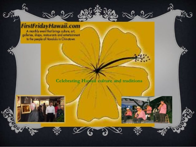 Celebrating Hawaii culture and traditions