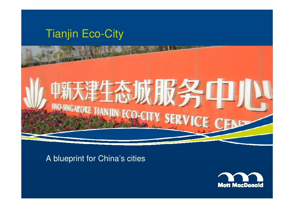 Tianjin Eco-City     A blueprint for China's cities