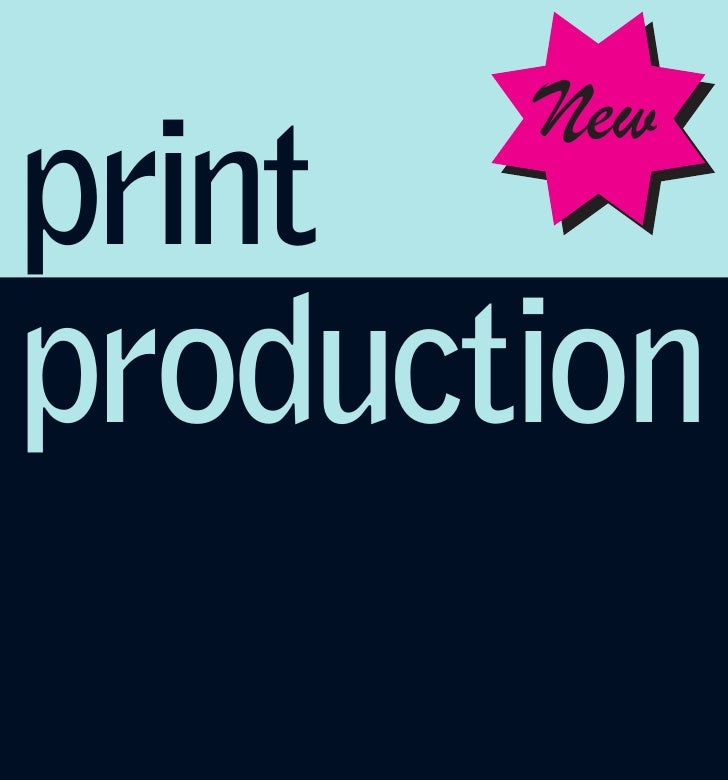 New print production