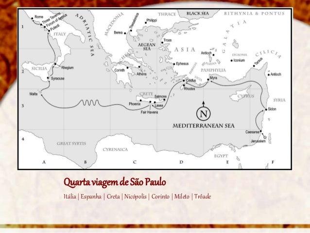 Quarta viagem de São PauloItália | Espanha | Creta | Nicópolis | Corinto | Mileto | Trôade