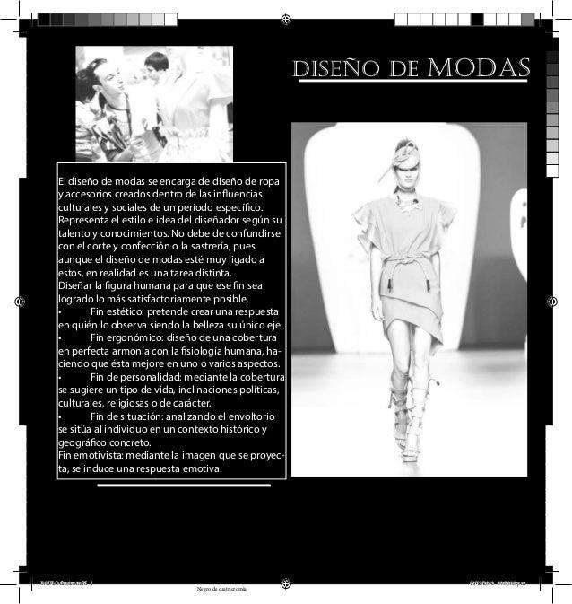 diseÑo de modas      El diseño de modas se encarga de diseño de ropa      y accesorios creados dentro de las influencias  ...