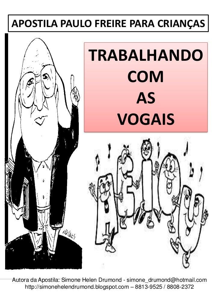 APOSTILA PAULO FREIRE PARA CRIANÇAS                          TRABALHANDO                              COM                 ...