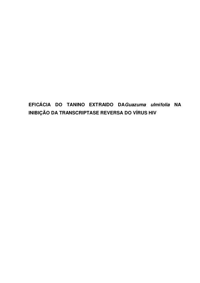 EFICÁCIA DO TANINO EXTRAIDO DAGuazuma ulmifolia NA INIBIÇÃO DA TRANSCRIPTASE REVERSA DO VÍRUS HIV