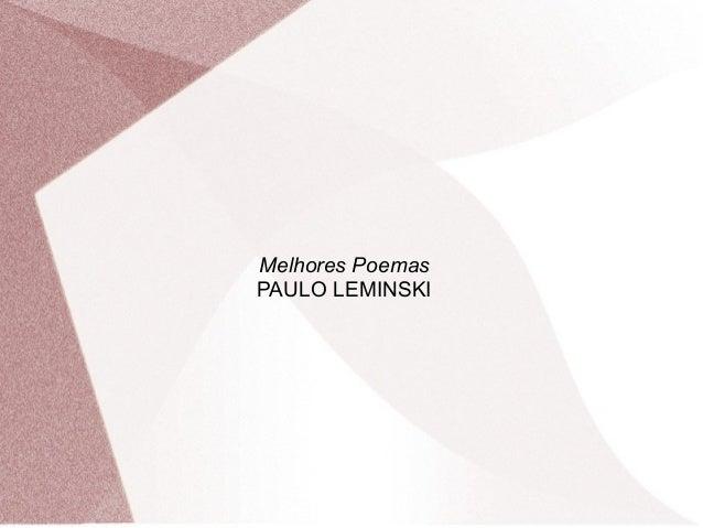 Melhores Poemas  PAULO LEMINSKI