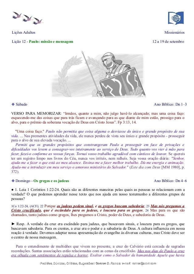 Lições Adultos Missionários Lição 12 - Paulo: missão e mensagem 12 a 19 de setembro ❉ Sábado Ano Bíblico: Dn 1–3 VERSO PAR...