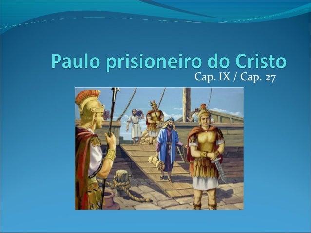 Cap. IX / Cap. 27