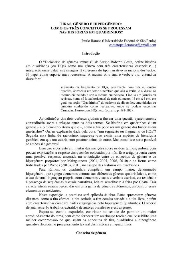 TIRAS, GÊNERO E HIPERGÊNERO: COMO OS TRÊS CONCEITOS SE PROCESSAM NAS HISTÓRIAS EM QUADRINHOS? Paulo Ramos (Universidade Fe...