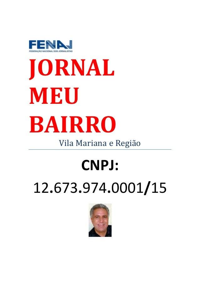 JORNALMEUBAIRRO   Vila Mariana e Região       CNPJ:12.673.974.0001/15