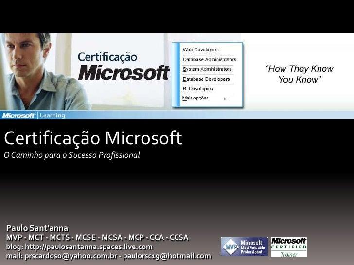 Introdução ao PowerPoint 2007<br />Certificação MicrosoftO Caminho para o Sucesso Profissional<br />Paulo Sant'anna<b...