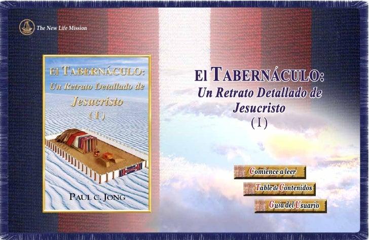 The New Life Mission                            El TABERNACULO:                        Un Retrato Detallado de            ...