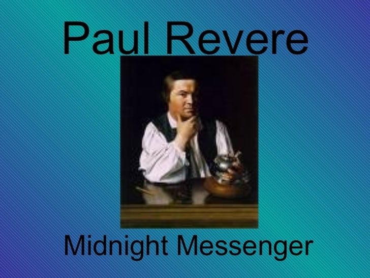 Paul RevereMidnight Messenger